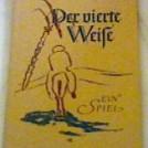 Johann Christoph Hampe, Der vierte Weise – Ein Spiel mit 8 Zeichnungen aus einem Zyklus von Werner Zöhl, Göttingen 1952